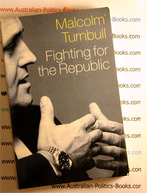 Fighting for the Republic - Malcolm Turnbull